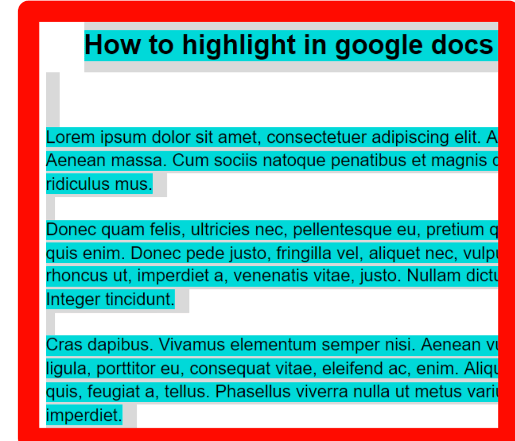 Step 1 for how to remove highlight color in google docs