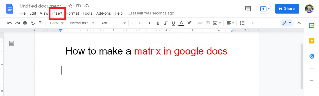 1 How to make a matrix in google docs