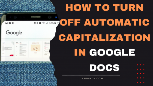 How To Turn Off Automatic Capitalization In Google Docs